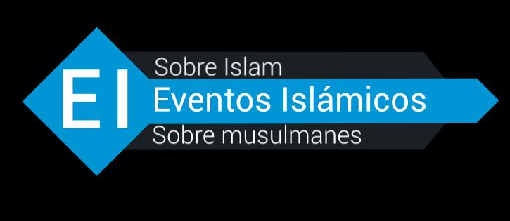 Eventos Islámicos sobre islam y musulmanes